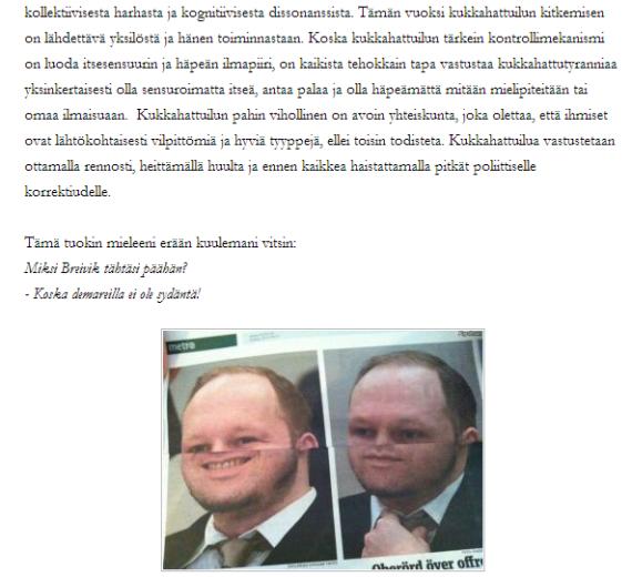 Breivik-vitsit ovat hauskoja, älä nyt viitti olla tommonen jäykkis kun meillä pojilla on kivaa!